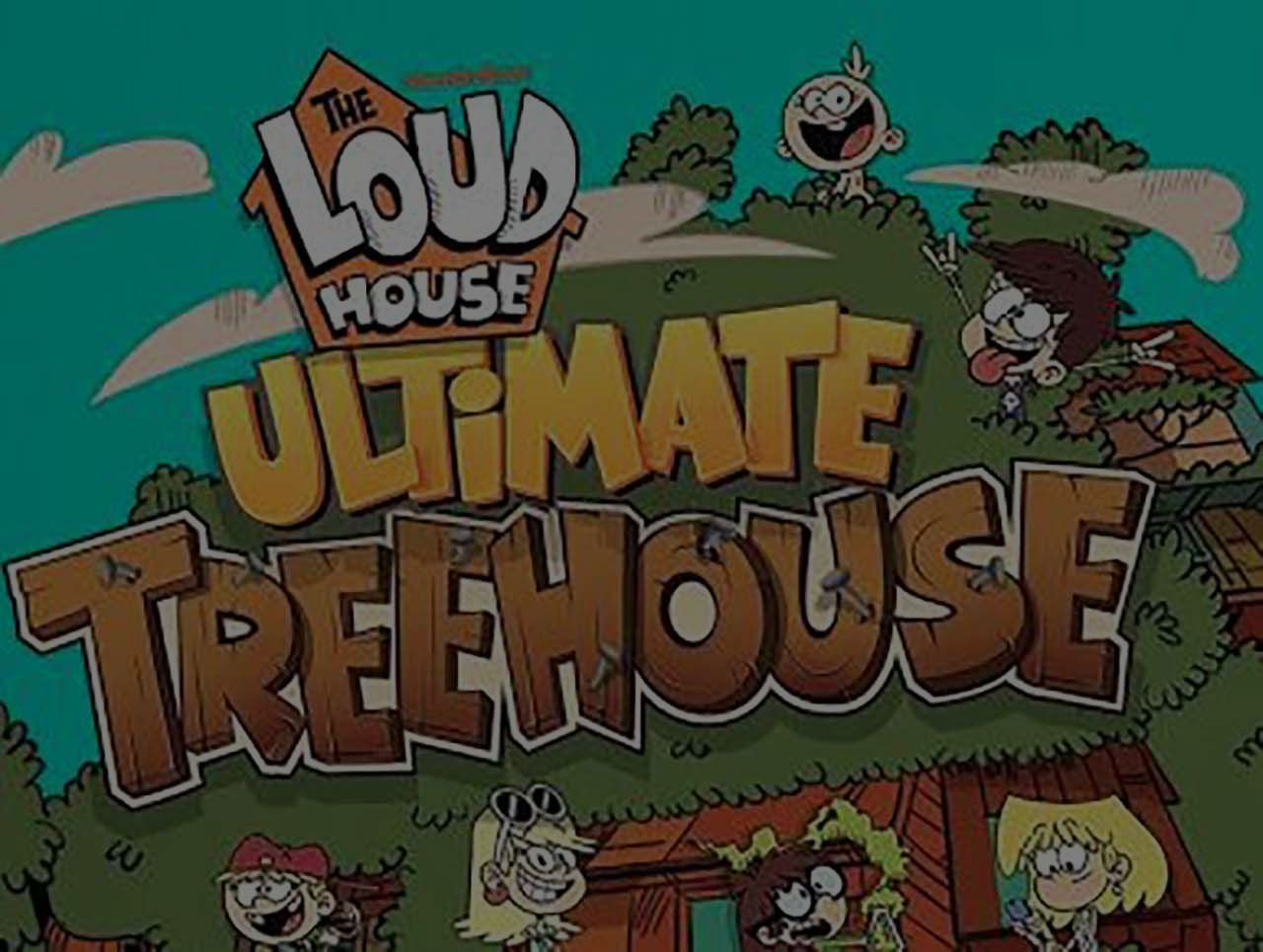 Loud House Ultimate Treehouse Hack 2020 - Online Cheat For Unlimited Resources